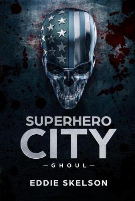 Superhero City: Ghoul (Paperback)
