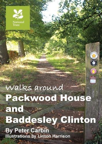 Walks Around Packwood House and Baddesley Clinton (Paperback)