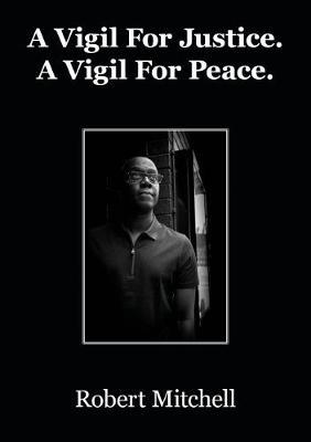 A Vigil for Justice. A Vigil for Peace (Paperback)