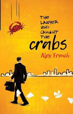 The Lawyer Who Caught the Crabs (Paperback)