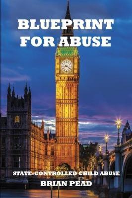 Blueprint for abuse (Paperback)