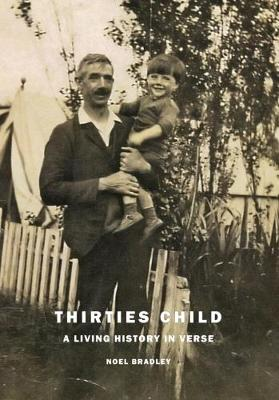 Thirties Child: A Living History in Verse (Paperback)