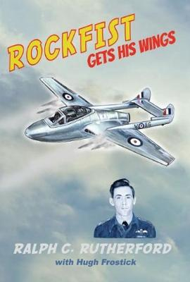 Rockfist gets his Wings (Paperback)