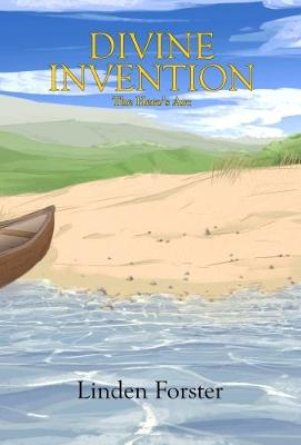 Divine Invention - The Hero's Arc 1 (Hardback)