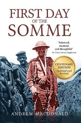 First Day of the Somme: Both Sides of the Story (Paperback)