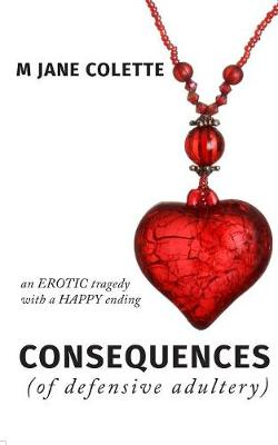 Consequences (of Defensive Adultery) (Paperback)