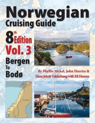 Norwegian Cruising Guide 8th Edition Vol 3 (Paperback)