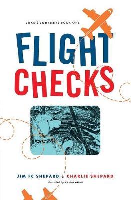 Flight Checks: Jake's Journey (Paperback)