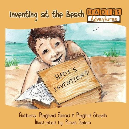Hadi's Adventures - Inventing at the Beach (Paperback)