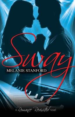 Sway - Romance Revisited 1 (Paperback)