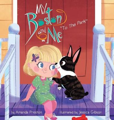 My Boston and Me: To The Park - My Boston and Me 1 (Hardback)