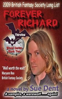 Forever Richard - Thirsting for Blood 2 (Paperback)
