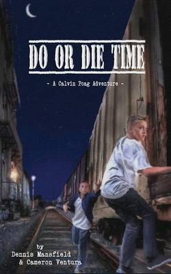 Do or Die Time (Paperback)