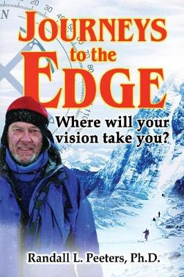 Journeys to the Edge: Where Will Your Vision Take You? (Paperback)