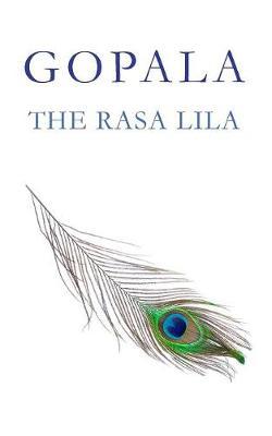 Gopala: The Rasa Lila (Paperback)