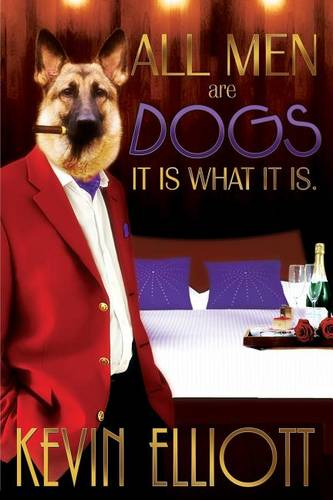 All Men Are Dogs. It Is What It Is! (Paperback)
