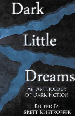 Dark Little Dreams - Dark Little Dreams 1 (Paperback)
