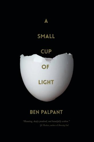 A Small Cup of Light: A Drink in the Desert (Paperback)