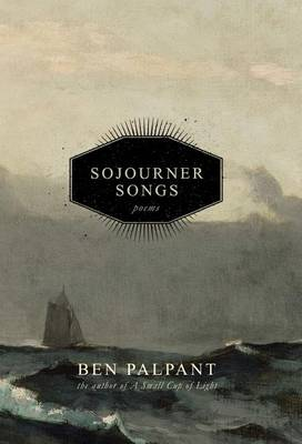 Sojourner Songs: Poems (Hardback)
