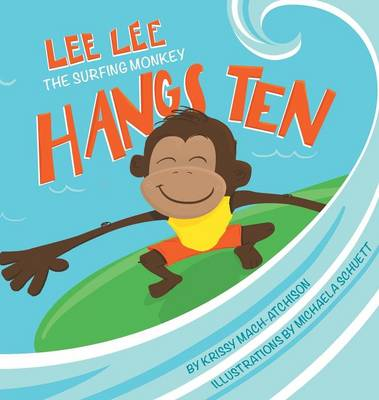 Lee Lee Hangs Ten (Hardback)