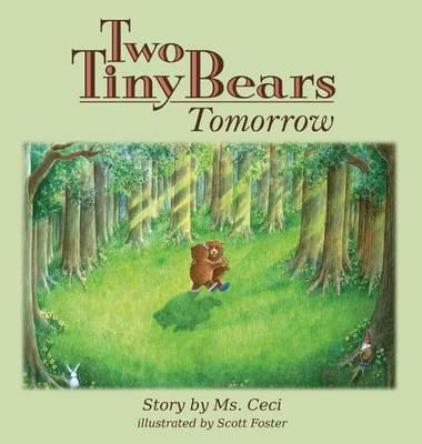Two Tiny Bears Tomorrow (Hardback)