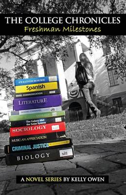 The College Chronicles: Freshman Milestones (Paperback)