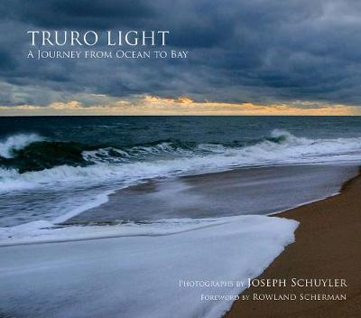 Truro Light: A Journey from Ocean to Bay (Hardback)