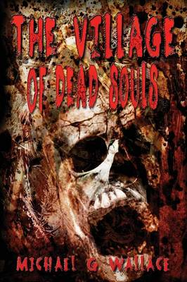 The Village of Dead Souls (Paperback)