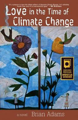 Love in the Time of Climate Change (Paperback)