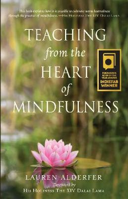 Teaching from the Heart of Mindfulness (Paperback)