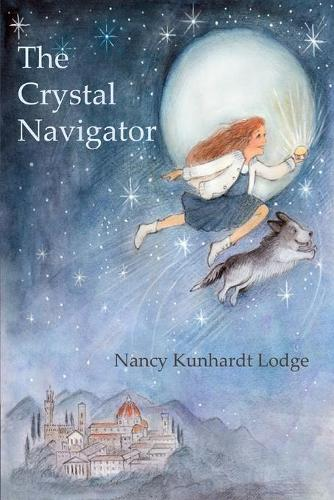 The Crystal Navigator: A Perilous Journey Back Through Time (Paperback)