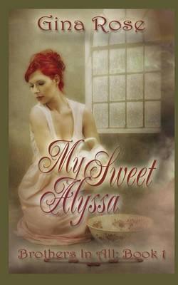 My Sweet Alyssa (Paperback)
