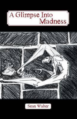 A Glimpse Into Madness (Paperback)