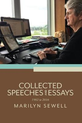 Collected Speeches and Essays: 1982 to 2016 (Paperback)