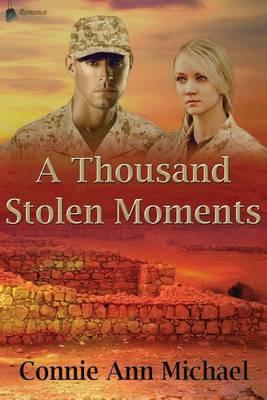 A Thousand Stolen Moments (Paperback)