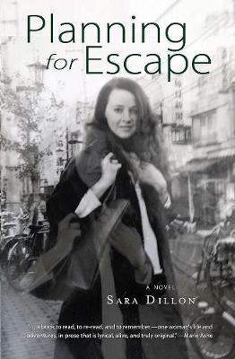 Planning for Escape: A Novel (Paperback)