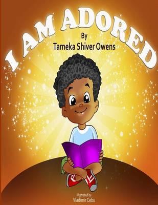 I Am Adored (Paperback)