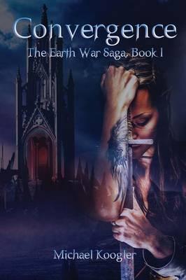 Convergence: The Earth War Saga, Book 1 (Paperback)