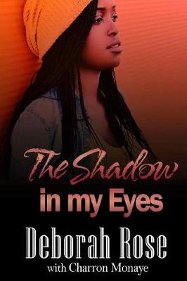The Shadow in My Eyes (Paperback)