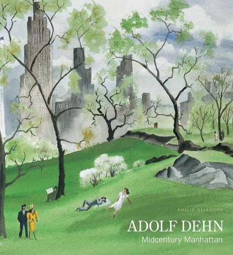 Adolf Dehn: Midcentury Manhattan (Hardback)