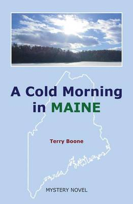 A Cold Morning in Maine (Paperback)