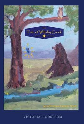 The Tale of Willaby Creek (Hardback)