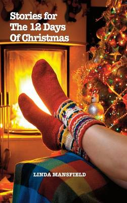 Stories for the 12 Days of Christmas (Hardcover) (Hardback)