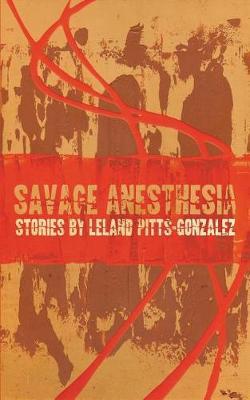 Savage Anesthesia (Paperback)