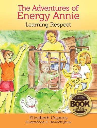 The Adventures of Energy Annie: Learning Respect (Hardback)