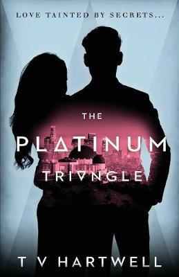 The Platinum Triangle: The Platinum Series Book 1 - Platinum 1 (Paperback)