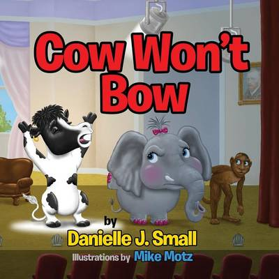 Cow Won't Bow (Paperback)