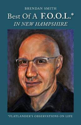Best of A F.O.O.L.* in New Hampshire (*Flatlander's Observations on Life) (Paperback)