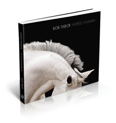 Horse/Human: An Emotional Bond (Hardback)