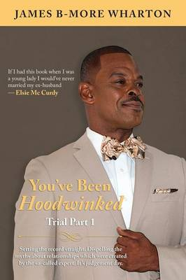 You've Been Hoodwinked: Trial Part 1 (Paperback)